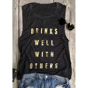 NEW Drinks Well With Others Fashion Tank Top
